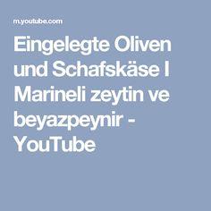 Eingelegte Oliven und Schafskäse I Marineli zeytin ve beyazpeynir - YouTube