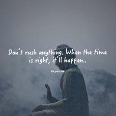 Don't rush...it'll happen.