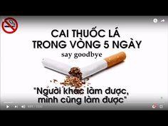 Cách bỏ thuốc lá nhanh và hiệu quả - hút hơn 30 năm bỏ nhanh chỉ 3 ngày