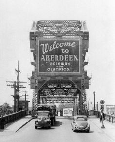 welcome-to-aberdeen-sign-on-the-bridge-aberdeen-wa. on the way to Hoquiam ; Aberdeen Washington, Washington State History, Washington Usa, Western Washington, Evergreen State, Free Canvas, Modern Photography, Stock Art, Antique Maps