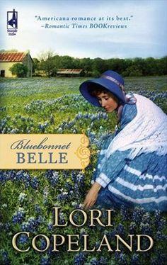 Lori Copeland - Bluebonnet Belle