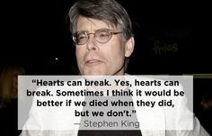 Stephen King | 15 Profound Quotes About Heartbreak From Famous Authors parting ways is often tough to accept