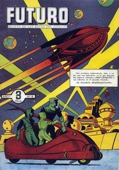 FUTURO (FUTURE) No. 8, 1957, Cover Illustration: Don Conquest - Short lived, but very influential, Spanish science fiction magazine published by Cliper Editions.