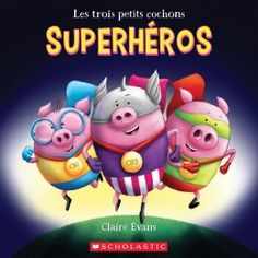 The Three Little Superpigs by Claire Evans, available at Book Depository with free delivery worldwide. Fiction Books For Kids, Kids Story Books, Grade 1 Reading, Short Stories For Kids, Big Bad Wolf, Three Little, Third Grade, Childrens Books, Claire