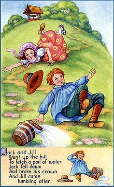 Jack and Jill ~ a rhyme inspired Luisa May Alcott.so I'm inspired to write spin offs of nursery rhymes Nursery Rhymes Poems, Rhymes Songs, Nursery Rymes, Pomes, Kids Poems, Fable, Storybook Cottage, Vintage Nursery, Mother Goose