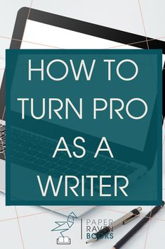 How do you become a professional writer? Don't wait for someone else to say you're a pro! Check out this post on how to turn pro as a writer! #writingadvice #professionalwriter #selfpublishing | writing advice | become a professional writer | self-publishing | professional writer |