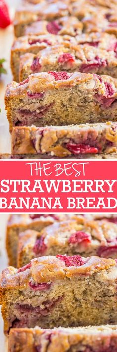 The Best Strawberry Banana Bread - Super soft moist bread with tons of juicy…