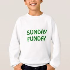 #Sunday Funday Sweatshirt - #sunday #sundays