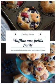 #muffin #muffins #petitsfruits #fraises #bleuets #framboises #mangues #cuisine #recette #collation #CinqFourchettes Healthy Desserts, Easy Desserts, Muffin Recipes, Breakfast Recipes, Best Fruits, Food And Drink, Favorite Recipes, Snacks, Cooking