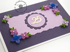 25th Wedding Anniversary Card Quilled 25th by QuillingWonderland