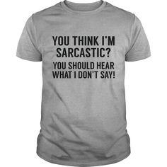 Sarcastic1 Coolest T Shirt : shirt quotesd, shirts with sayings, shirt diy, gift shirt ideas #Wrestlemania, #ACMs, Madison Bumgarner, Fernando Rodney, #60Minutes, #FAMUMotown, #Dbacks, Derrick Rose, Ecuador, Lexi Thompson
