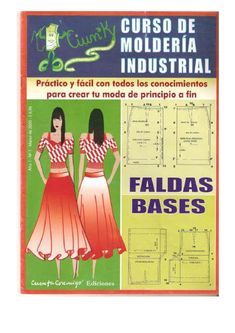 Corte y confeccion encarnacion mosquera by Jesus Alonso - issuu Sewing Class, Love Sewing, Sewing Clothes, Diy Clothes, Sewing Hacks, Sewing Projects, Clothing Patterns, Sewing Patterns, How To Make Skirt