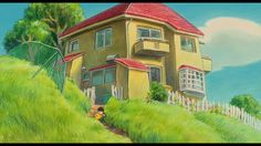 Ponyo - I would love to live in a house on the cliff by the sea - in Japan!