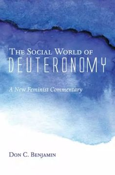 The Social World of Deuteronomy (A New Feminist Commentary; BY Don C. Benjamin; Imprint: Cascade Books). The book of Deuteronomy is not an orphan. It belongs to a diverse family of legal traditions and cultures in the world of the Bible. The Social World of Deuteronomy: A New Feminist Commentary brings these traditions and cultures to life, and uses them to enrich our understanding and appreciation of Deuteronomy today. Benjamin uses social-scientific criticism to reconstruct the social...