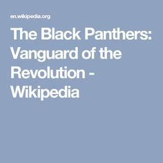 The Black Panthers: Vanguard of the Revolution - Wikipedia