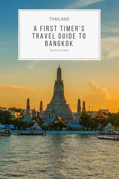First Timer's Travel Guide to Bangkok. Travel in Asia.