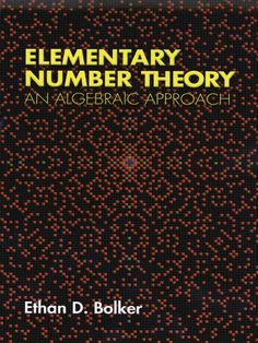 Elementary Number Theory by Ethan D. Bolker  This text uses the concepts usually taught in the first semester of a modern abstract algebra course to illuminate classical number theory: theorems on primitive roots, quadratic Diophantine equations, and the Fermat conjecture for exponents three and four. The text contains abundant numerical examples and a particularly helpful collection of exercises, many of which are small research problems requiring substantial study or outside...
