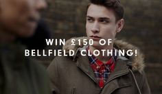 WIN £150 of Bellfield Clothing with The Idle Man