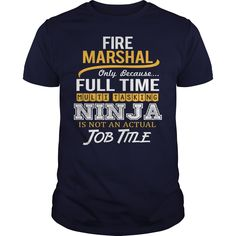Awesome Tee For Fire Marshal T-Shirts, Hoodies. BUY IT NOW ==► https://www.sunfrog.com/LifeStyle/Awesome-Tee-For-Fire-Marshal-118912720-Navy-Blue-Guys.html?id=41382
