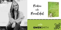 Broken Into Beautiful Bible Study Week Five