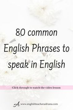 Learn the 80 Common English Phrases you need to know to help you improve your English speaking skills. Click the link below to watch the full video lesson English Speaking Skills, English Learning Spoken, Learn English Grammar, English Writing Skills, English Language Learners, English Vocabulary Words, Learn English Words, English Study, English Lessons