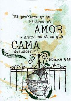 """Ilustropoema #13   """"El problema es que hicimos el amor   y ahora no sé en qué cama deshacerlo""""     Mónica Gae   @monicagae"""