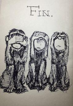 "Three wise Monkeys. (f.l.t.r) speak-no-evil Monkey; see-no-evil Monkey; hear-no-evil Monkey  These three wise Monkeys got the last page in my ""Monkey-Sketchbook"": FIN.   Illustration: Christoph Hillus http://christophhillus.de"