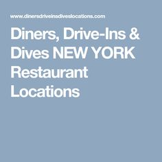 Diners, Drive-Ins & Dives NEW YORK Restaurant Locations