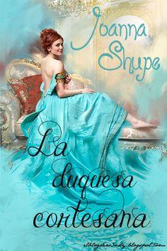 La duquesa cortesana de Joanna Shupe