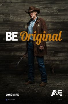 A&E, Be Original. Longmire