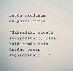 The Best Quotes from Poems En Güzel Alıntılar The Most Beautiful Quotes – Beautiful Words - цитаты о жизни Book Quotes, Life Quotes, Good Sentences, Most Beautiful Words, Meaningful Words, Cool Words, Karma, Quotes To Live By, Quotations