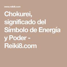 Chokurei, significado del Símbolo de Energía y Poder - Reiki8.com
