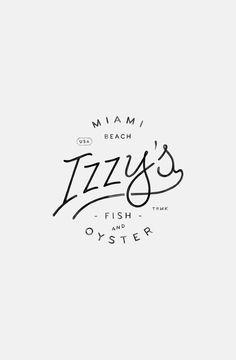<b>Design.</b> Izzy's Fish & Oyster Logo Branding, Logos, Graphic Design Typography, Restaurant Branding, Font Design, Web Design, Identity Design, Brand Design, Visual Identity