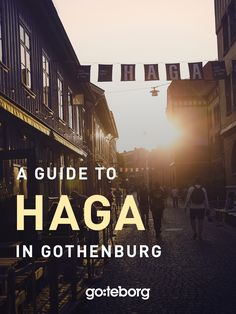 Charming neighbourhood packed with cafés and shops. The quaint cobbled streets of Haga are a favourite among visitors. #thisisgbg #gothenburg