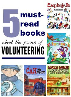 5 must-read books for kids about the power of volunteering.