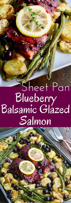 Easy and delicious! Sheet Pan Blueberry-Balsamic Glazed Salmon!