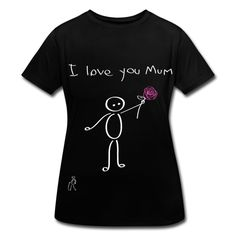 Mother's day gift idea : I love you mum shirt. Sweet. Mothe's day. stickman