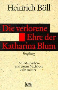 Heinrich Böll, Katharina Blums tabte ære