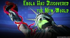 It was bound to happen, and it has; like Columbus, Ebola has made it across the Atlantic Ocean and discovered the New World!