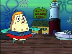 Do you think you could get your driver's license from Mrs. Puff's Boating School?