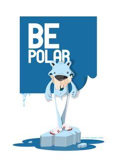 Be Polar - Bi-polar? :D love these characters @KicksaintNick