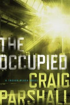The occupied by Craig Parshall. Click on the image to place a hold on this item in the Logan Library catalog.