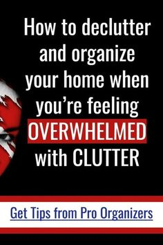 Overwhelmed With Clutter? Where To Start? How to declutter and organize your home when youre feeling OVERWHELMED with CLUTTER. These 4 tips from Professional Organizers WILL show you how to start cleaning a messy house when clutter is overwhelming Clutter Organization, Home Organization Hacks, Organizing Your Home, Organisation Ideas, Organizing Ideas, Organising, Kitchen Organization, Decluttering Ideas, Organization Station