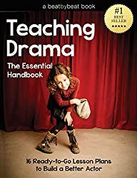 Teaching Drama: The Essential Handbook: 16 Ready-to-Go Lesson Plans to Build a Better Actor by Denver Casado Drama Activities, Drama Games, Drama Teacher, Drama Class, Drama Drama, Teaching Theatre, Kids Theatre, Musical Theatre, Teaching Art