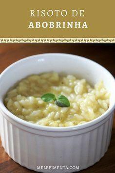 Receita de risoto de abobrinha simplesmente deliciosa. Confira a receita e prepare na sua casa. Dica de receita para o Dia dos Namorados.