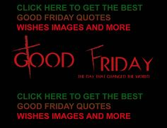 Happy good friday images quotes wishes https://www.reddit.com/r/goodfridaymessage/