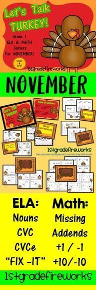 November ELA & Math Centers Color & B/W ELA Centers: Nouns  - word cards & printables Short Vowels & Long Vowels - word cards & printables Fix-It November Sentences  MATH centers: Adding 3 numbers - INTERACTIVE NOTEBOOK pages 1 more, 1 less, 10 more, 10 l
