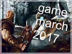 العاب شهر مارس 2017 (games March 2017)