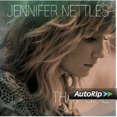 Jennifer Nettles- That Girl