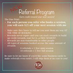 Referral Program — www.kira-whitney.com www.facebook.com/kirawhitneyphotography